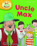 READ WITH BIFF, CHIP & KIPPER PHONICS: UNCLE MAX (LEVEL 6)
