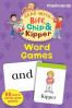 READ WITH BIFF, CHIP AND KIPPER: WORD GAMES