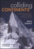 COLLIDING CONTINENTS: A GEOLOGICAL EXPLORATION OF THE HIMALAYA, KARAKORAM, AND TIBET