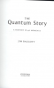 QUANTUM STORY, THE: A HISTORY IN 40 MOMENTS
