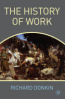 HISTORY OF WORK, THE