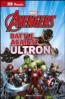 MARVEL THE AVENGERS BATTLE AGAINST ULTRON (DK READS)