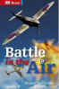 BATTLE IN THE AIR (DK READS)