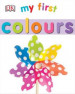 MY FIRST: COLOURS