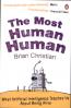 MOST HUMAN HUMAN, THE