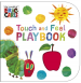 VERY HUNGRY CATERPILLAR, THE: TOUCH AND FEEL PLAYBOOK