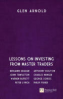 GREAT INVESTORS, THE: LESSONS ON INVESTING FROM MASTER TRADERS