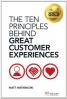 TEN PRINCIPLES BEHIND GREAT CUSTOMER EXPERIENCES, THE