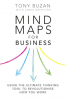 MIND MAPS FOR BUSINESS: USING THE ULTIMATE THINKING TOOL TO REVOLUTIONISE HOW YOU WORK, 2/E
