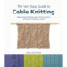 VERY EASY GUIDE TO CABLE KNITTING, THE