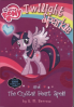 MY LITTLE PONY #1: TWILIGHT SPARKLE AND THE CRYSTAL HEARTH SPELL