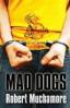 CHERUB 8: MAD DOGS