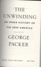 UNWINDING, THE: AN INNER HISTORTY OF THE NEW AMERICA