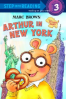 ARTHUR IN NEW YORK (STEP INTO READING 3)