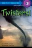 TWISTERS! (STEP INTO READING 3)