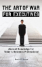 ART OF WAR FOR EXECUTIVES, THE