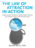 LAW OF ATTRACTION IN ACTION, THE