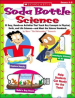 SODA BOTTLE SCIENCE