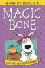 MAGIC BONE 06: DON'T MESS WITH THE NINJA PUPPY!