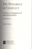 DYNAMICS OF CONFLICT (2ND ED.), THE: A GUIDE TO ENGAGEMENT AND INTERVENTION