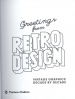 GREETINGS FROM DESIGN: VINTAGE GRAPHICS DECADE BY DECADE
