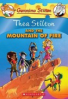 GERONIMO STILTON SPECIAL EDITION: THEA STILTION AND THE MOUNTAIN OF FIRE