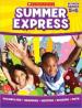 SUMMER EXPRESS: BETWEEN GRADES 5-6