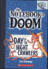 NOTEBOOK OF DOOM #2, THE: DAY OF THE NIGHT CRAWLERS