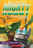 RICKY RICOTTA'S #03: MIGHTY ROBOT VS. THE VOODOO VULTURES FROM VENUS