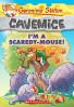 GERONIMO STILTON CAVEMICE #7: I'M SCAREDY MOUSE!