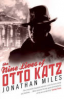 NINE LIVES OF OTTO KATZ, THE