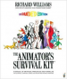 ANIMATOR'S SURVIVAL KIT (REVISED), THE