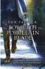 BOY WITH THE PORCELAIN BLADE, THE