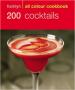 HAMLYN ALL COLOUR : 200 COCKTAILS