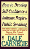 HOW TO DEVELOP SELF CONFIDENCE AND INFLUENCE PEOPLE