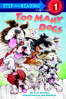 TOO MANY DOGS (STEP INTO READING 1)