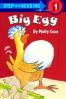 BIG EGG (STEP INTO READING 1)