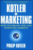 KOTLER ON MARKETING (PB): HOW TO CREATE, WIN AND DOMINATE MARKETS