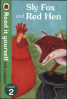 READ IT YOURSELF: SLY FOX AND RED HEN - LEVEL 2