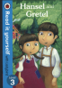 READ IT YOURSELF: HANSEL AND GRETEL - LEVEL 3