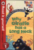 READ IT YOURSELF: TINGA TINGA TALES: WHY GIRAFFE HAS A LONG NECK - LEVEL 1