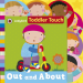 TODDLER TOUCH: OUT AND ABOUT