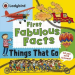 THING THAT GO: LADYBIRD FIRST FABULOUS FACTS