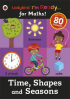 TIME, SHAPES AND SEASONS (I'M READY FOR MATHS STICKER WORKDBOOK)