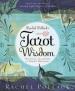 RACHEL POLLACK'S TAROT WISDOM: SPIRITUAL TEACHINGS AND DEEPER MEANINGS