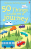 USBORNE ACTIVITY CARDS: 50 THINGS TO DO ON A JOURNEY