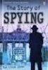 STORY OF SPYING, THE (YOUNG READING SERIES 3)