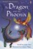 DRAGON AND THE PHOENIX, THE (FIRST READING LEVEL 2)