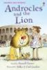 ANDROCLES AND THE LION (FIRST READING LEVEL 4)