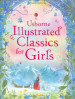 USBORNE ILLUSTRATED CLASSICS FOR GIRLS